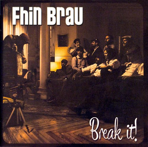 Fhin Brau - Break it